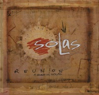 Reunion: A Decade of Solas (Live) by Solas on Apple Music