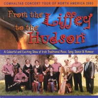 From the Liffey to the Hudson by Comhaltas Concert Tour 2003 on Apple Music