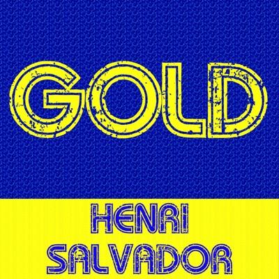 Gold: Henri Salvador - Henri Salvador