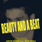 Beauty and a Beat (Originally By Justin Bieber & n