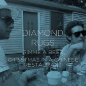 Diamond Rugs - Christmas in a Chinese Restaurant