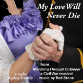 My Love Will Never Die (From