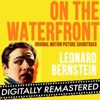 On the Waterfront (Original Motion Picture Soundtrack) [Digitally Remastered] - EP