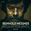 Reinhold Messner - Passion for Limits Grafik