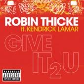 Give It 2 U (feat. Kendrick Lamar) [U.S. Mix] - Single