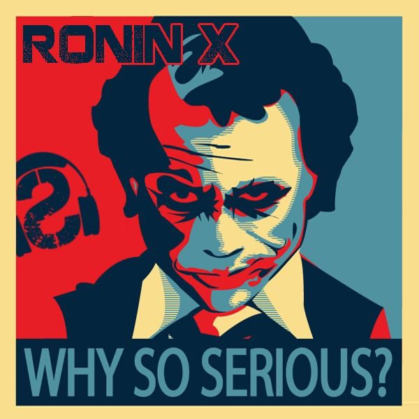 Why So Serious - EP Ronin X CD cover