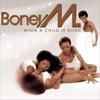 A Child Is Born - Single, Boney M.