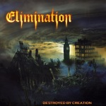 Elimination - Destroyed by Creation
