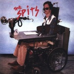 THE SPITS - Spit Me Out