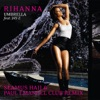 Umbrella (Seamus Haji & Paul Emanuel Club Remix) - Single, Rihanna featuring Jay-Z