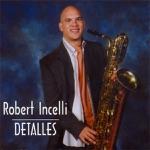 Robert Incelli - Rumba Rumbero