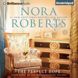 The Perfect Hope: Inn BoonsBoro Trilogy, Book 3 (Unabridged) audiobook