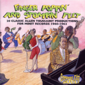 Finger Poppin' and Stompin' Feet: 20 Classic Allen Toussaint Productions for Minit Records 1960-1962 (Remastered)
