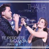 Te Perdiste Mi Amor (feat. Prince Royce) [Radio Edit] - Thalía