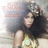 Commander (Extended Dance Mix) [feat. David Guetta] - Single, Kelly Rowland