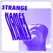 Strange Names - Luxury Child