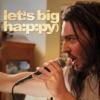Let's Big Happy (Original Soundtrack) - EP