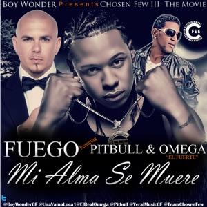 Mi Alma Se Muere (Chosen Few Remix) [feat. Pitbull & Omega] - Single