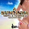 A Bundinha (feat. Puto Mira) - EP, Meith & DJ Mike C