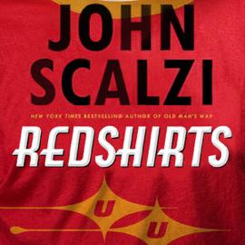 Redshirts: A Novel with Three Codas (Unabridged) audiobook