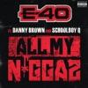 All My Ni az feat Danny Brown Schoolboy Q Single