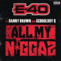 All My Ni**az (feat. Danny Brown & Schoolboy Q) - Single Mp3 Download