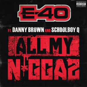 All My Ni**az (feat. Danny Brown & Schoolboy Q) - Single Mp3 Download