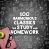 100 Harmonious Classics for Study and Homework - Various Artists