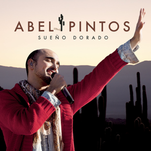 Abel Pintos - Sueño Dorado