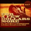 For a Few Dollars More Vol 1 The New Best of Morricone Lifetime Soundtracks 2012