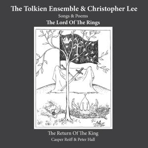 The Tolkien Ensemble, Morten Ryeland & Various Artists - The Return Of The King