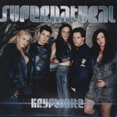 Kryptonite (Remixes) - Supernatural
