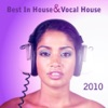 Best In House & Vocal House 2010
