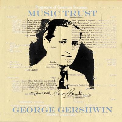 George gershwin: Music trust - George Gershwin