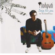 Song For You - Tohpati - Tohpati