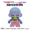 Dance 4 Life (feat. Maxi Jazz) - EP, Tiësto