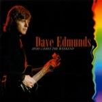 Dave Edmunds - I Want You Bad