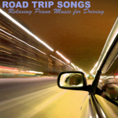 Road Trip Songs - c & Driving Music to Relax