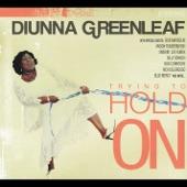Diunna Greenleaf - I'm a Little Mixed Up