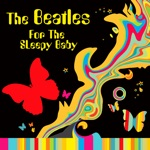 The Beatles for the Sleeping Baby