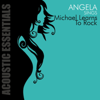 Accoustic Essentials: Angela Sings Michael Learns to Rock