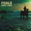 Holy Fire (Deluxe Edition), Foals
