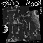 Dead Moon - Fire in the Western World