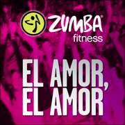 El Amor, El Amor - Zumba Fitness - Zumba Fitness
