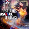 First Ladies of Trance