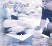 Happysad - Mow Mi Dobrze