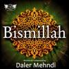 Bismillah Single