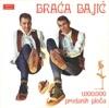 Braća Bajić - Bećarac