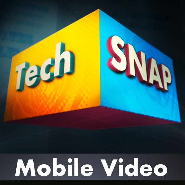 TechSNAP Mobile Video by Jupiter Broadcasting on Apple Podcasts