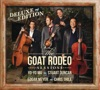 The Goat Rodeo Sessions Deluxe Edition